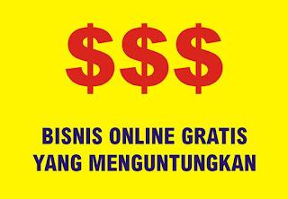 Apa saja Bisnis Online gratis yang menguntungkan