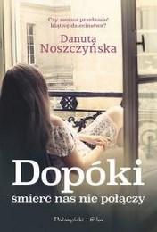 http://lubimyczytac.pl/ksiazka/312372/dopoki-smierc-nas-nie-polaczy