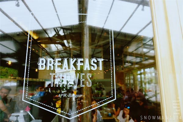 Breakfast Thieves @ APW Bangsar