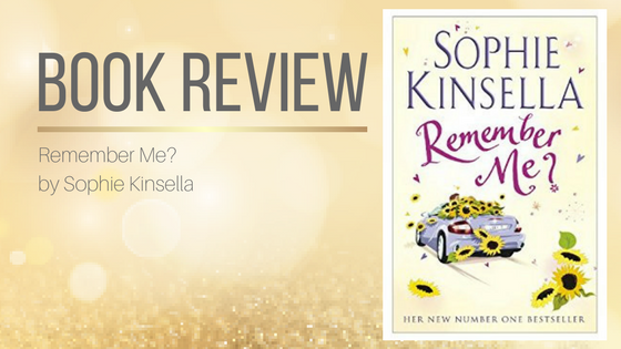 Book Review: Remember Me? by Sophie Kinsella