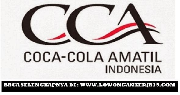 Lowongan Kerja PT Coca Cola Amatil Indonesia