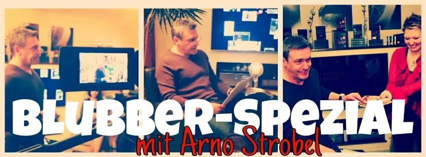http://ankas-geblubber.blogspot.de/2015/03/ankundigung-blubber-spezial-mit-arno.html#more