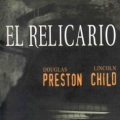 EL RELICARIO, DE DOUGLAS PRESTON Y LINCOLN CHILD. LA CRITICA