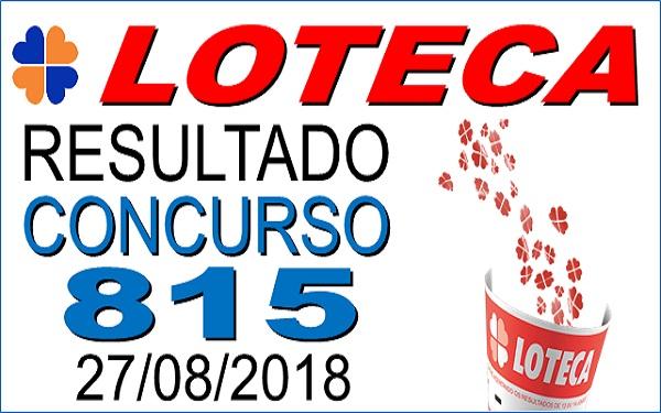 Resultado da Loteca concurso 815 de 27/08/2018 (Imagem: Informe Notícias)
