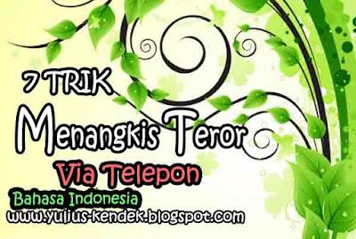 7 Trik Menangkis Teror Via Telepon