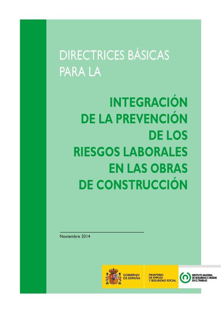 Integración de la prevención de los riesgos laborales en las obras de construcción
