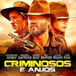 Criminosos e Anjos Torrent – WEB-DL 720p e 1080p Dual Áudio Download (2016)