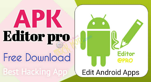 Apk Editor pro premium mod app free Download