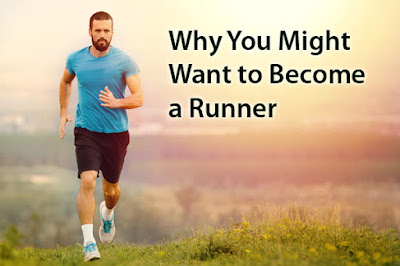 Why You Might Want to Become a Runner