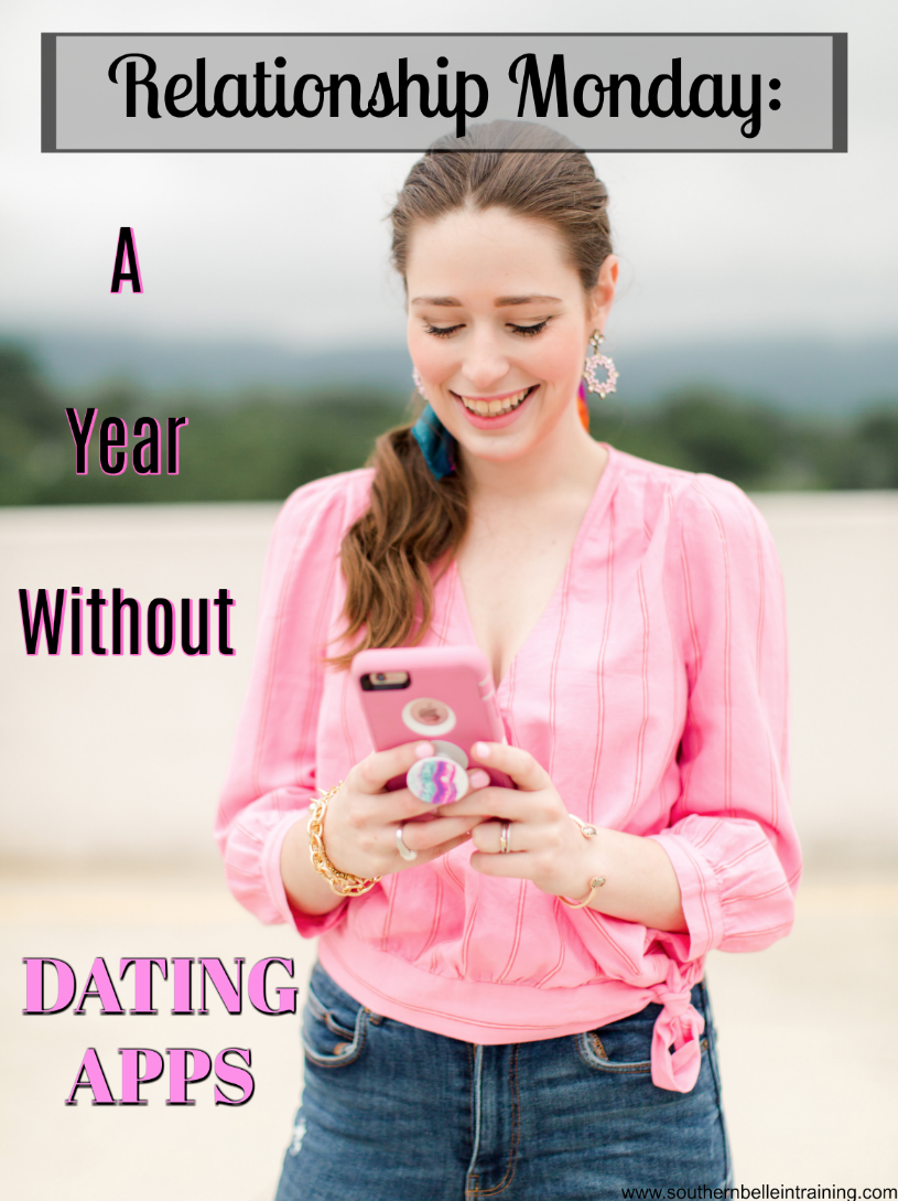 A Year of No Dating Apps