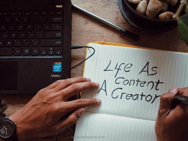Life As A Content Creator: Nggak Cuma Harus Bisa Nulis, Tapi Harus Bisa Lebih dari Itu