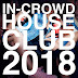 In-Crowd House Club 2018 Albüm indir