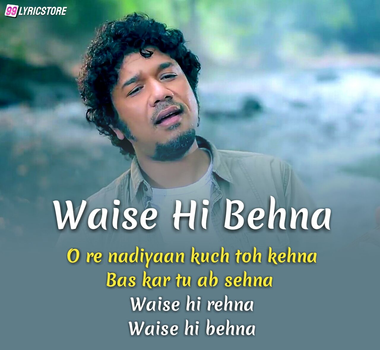 Waise Hi Behna Hindi Song Sung by Papon