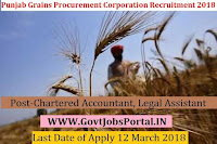 Punjab State Grains Procurement Corporation Recruitment 2018- Chartered Accountant, Legal Assistant