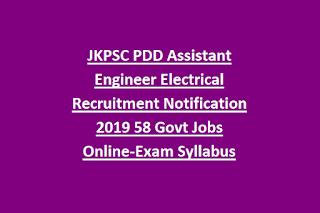 JKPSC PDD Assistant Engineer Electrical Recruitment Notification 2019 58 Govt Jobs Online-Exam Syllabus