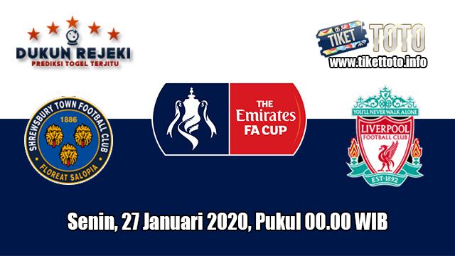 Prediksi FA Cup Shrewsbury Town VS Liverpool 27 Januari 2020
