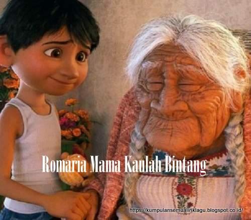 Romaria Mama Kaulah Bintang