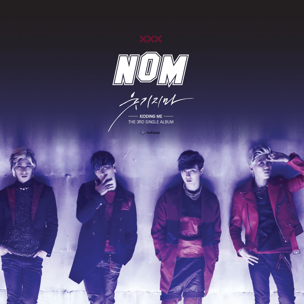 [Single] NOM – Kidding Me