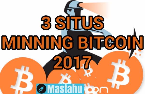 3 Situs Minning Bitcoin Gratis