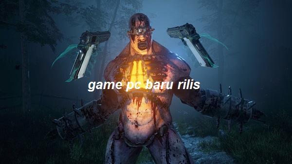 game pc baru rilis
