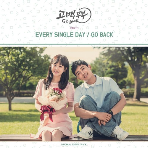 Every Single Day – Go Back Couple OST Part.1