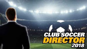 Club Soccer Director 2018 Mod Apk Terbaru 2.0.7 Full Version Update Transfer