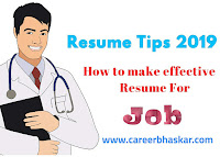 Resume Tips 2019 - How to Make Effective Resume for Jobs?