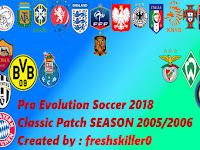 Patch PES 2018 Terbaru dari Classic Season Patch 2005/2006