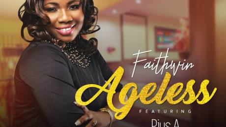 GOSPEL: Faith Win Ft Pius A. Gabriel — Ageless - Mp3made.com.ng