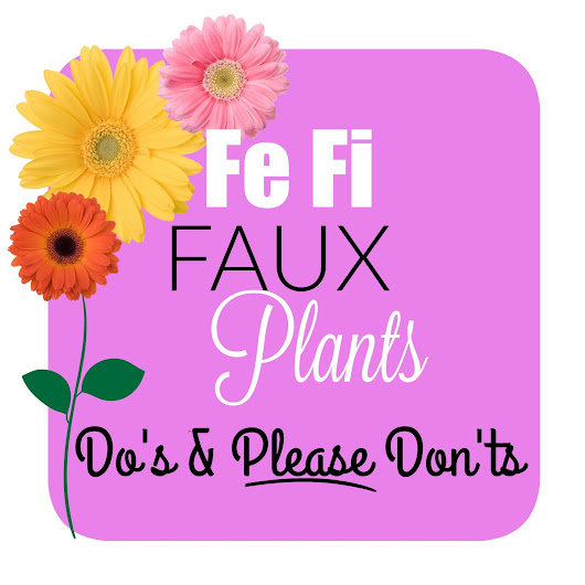 Fe Fi Faux Plants - How to Use Fake in Your Decor