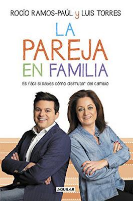 LIBRO - La pareja en familia  Es fácil si sabes cómo disfrutar del cambio  Rocío Ramos-Paúl & Luis Torres (Aguilar - 7 Abril 2016)  PSICOLOGIA - AUTOAYUDA - PADRES  Comprar en Amazon España