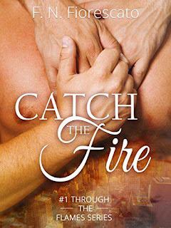 Catch the Fire di F.n. Fiorescato PDF