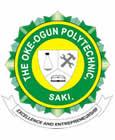 Oke-Ogun Poly, Saki 2018/2019 Post UTME (ND) Admission Form Out