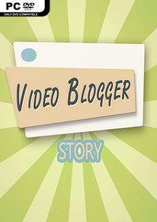 Video blogger Story PC GAME