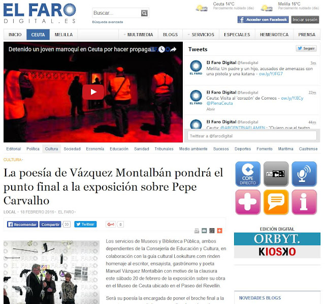 http://elfarodigital.es/ceuta/cultura/180293-la-poesia-de-vazquez-montalban-pondra-el-punto-final-a-la-exposicion-sobre-pepe-carvalho.html