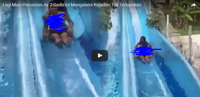 Video Lagi asik Main Perosotan Air, Dua Gadis Ini Mengalami Kejadian Memalukan yang Tak Terduga