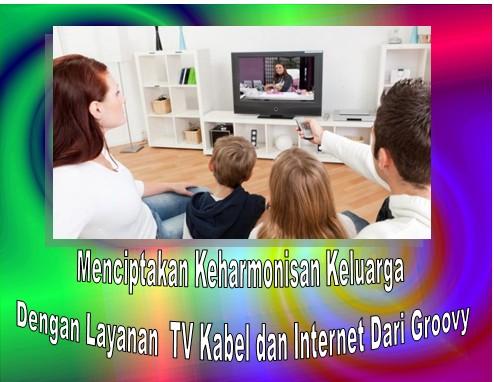 Layanan TV Kabel  dan Internet