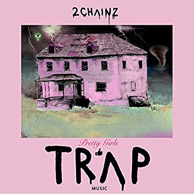 2 Chainz - Pretty Girls Like Trap Music - Album Download, Itunes Cover, Official Cover, Album CD Cover Art, Tracklist