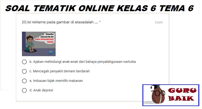 gambar soal tematik online kelas 6 tema 6