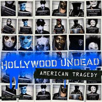 Hollywood Undead - American Tragedy Lyrics and Tracklist ...