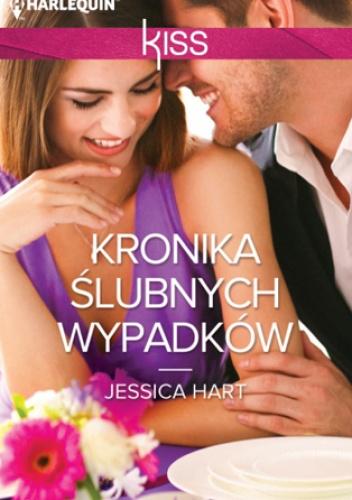 Kronika ślubnych wypadków - Jessica Hart
