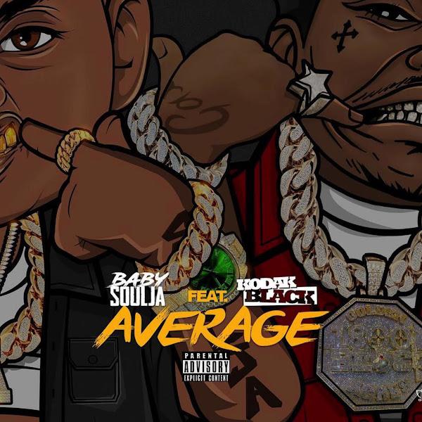 Baby soulja - Average (feat. Kodak Black) - Single Cover