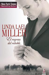 Linda Lael Miller - El Regreso Del Rebelde