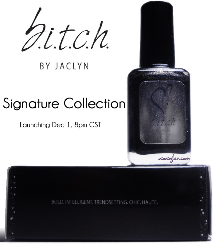b.i.t.c.h. by jaclyn: Signature Collection box
