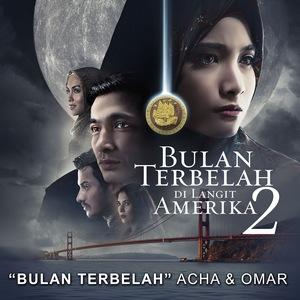 Acha Septriasa & Omar - Bulan Terbelah