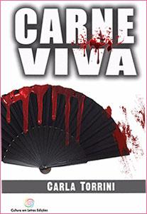 http://www.culturaemletrasedicoes.com.br/livros-cultura-em-letras/carne-viva/