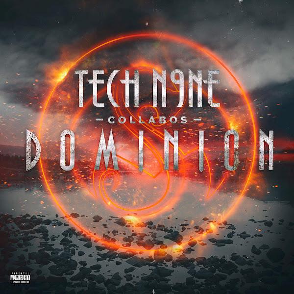 Tech N9ne Collabos - Dominion (Deluxe Version) Cover