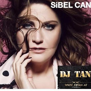Sibel Can - Gülüm Benim DJ TAN REMIX