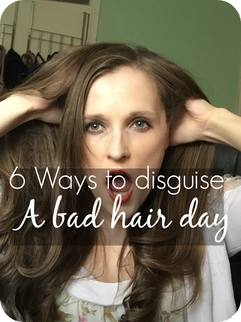 6 ways to disguise a bad hair day