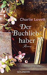 Neuerscheinungen im November 2017 #2 - Der Buchliebhaber von Charlie Lovett